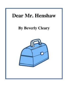 Novel Study, Dear Mr. Henshaw (by Beverly Cleary) Study Guide