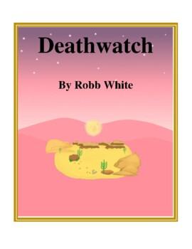 Novel Study, Deathwatch (by Rogg White) Study Guide