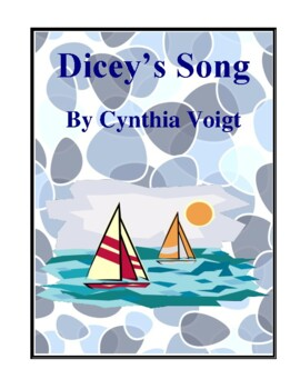 Novel Study, Dicey's Song (by Cynthia Voigt) Study Guide