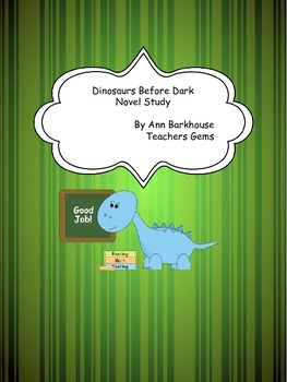 Novel Study-Dinosaurs Before Dark