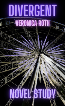 Novel Study - Divergent by Veronica Roth