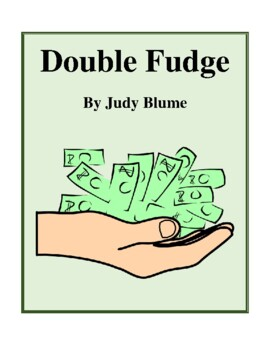 Novel Study, Double Fudge (by Judy Blume) Study Guide