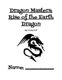 Novel Study- Dragon Masters: Rise of the Earth Dragon