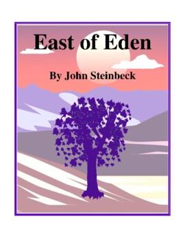 Novel Study, East of Eden (by John Steinbeck) Study Guide
