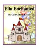 Ella Enchanted (by Gail Carson Levine) Study Guide