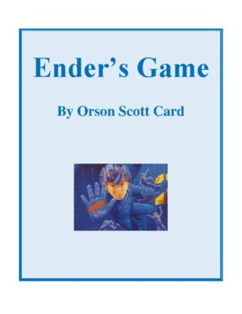 Novel Study, Ender's Game (by Orson Scott Card) Study Guide