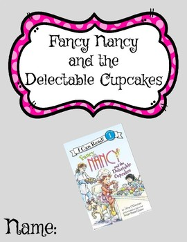 Novel Study - Fancy Nancy and the Delectable Cupcakes