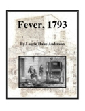 Novel Study, Fever 1793 (by Laurie Halse Anderson) Study Guide