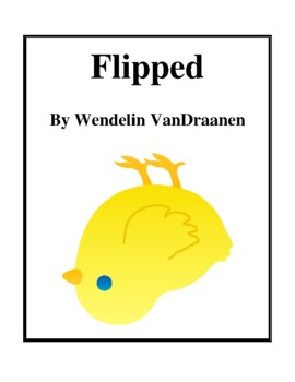 Novel Study, Flipped (by Wendelin VanDraanen) Study Guide
