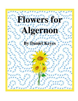 flowers for algernon test teaching resources teachers pay teachers  novel study flowers for algernon by daniel keyes study guide