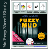 Novel Study Fuzzy Mud by Louis Sachar -- includes DIGITAL