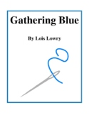 Gathering Blue (by Lois Lowry) Study Guide