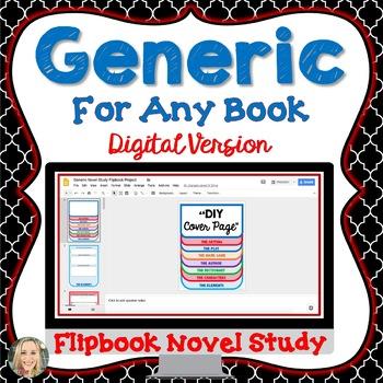 Novel Study, Generic, Flip Book Project, Digital Version, Paperless, Activities