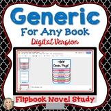 Novel Study, Generic, Flip Book Project, Digital Version,