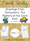Novel Study-Greetings From Somewhere: The Mystery at the C