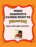 Novel Study Guide: When Daronte's Father Went to Prison, C