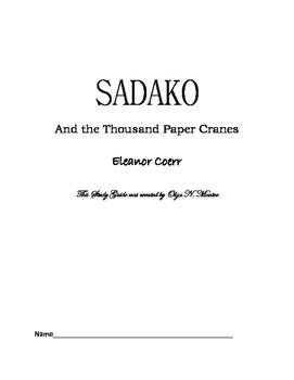 Novel Study Guide for Sadako And the Thousand Paper Cranes