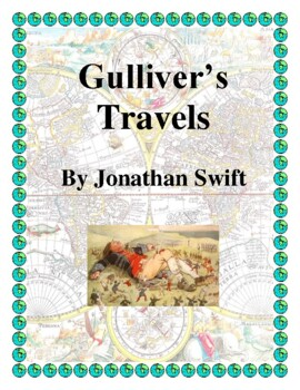 Novel Study, Gulliver's Travels (by Jonathan Swift) Study Guide