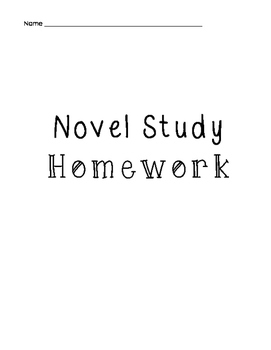 Novel Study Homework - Use for ANY Chapter Book!