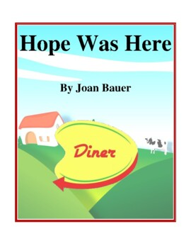 Novel Study, Hope Was Here (by Joan Bauer) Study Guide
