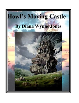 Novel Study, Howl's Moving Castle (by Diana Wynne Jones) Study Guide