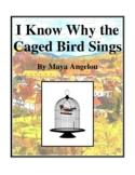 Novel Study, I Know Why the Caged Bird Sings (by Maya Angelou) Study Guide