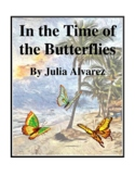 Novel Study, In the Time of the Butterflies (by Julia Alvarez) Study Guide