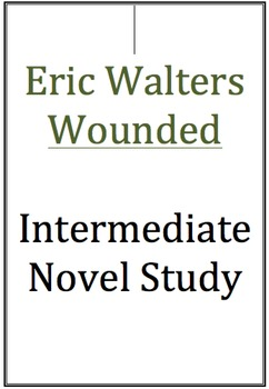 Intermediate Novel Study - Eric Walters Wounded