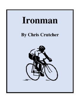 Novel Study, Ironman (by Chris Crutcher) Study Guide