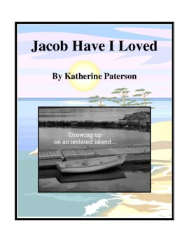 Novel Study, Jacob Have I Loved (by Katherine Paterson) Study Guide