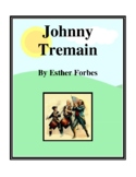 Novel Study, Johnny Tremain (by Ester Forbes) Study Guide