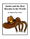 Novel Study, Justin and the Best Biscuits in the World (by Mildred Pitts Walter)
