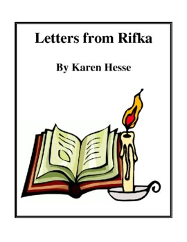 Novel Study, Letters from Rifka (by Karen Hesse) Study Guide