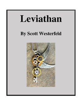 Novel Study, Leviathan (by Scott Westerfeld) Study Guide