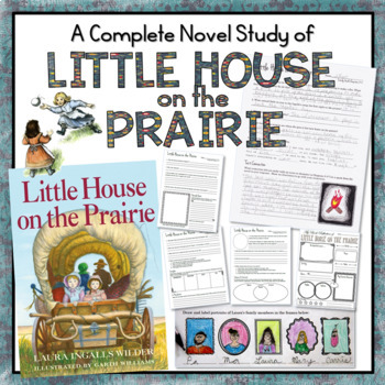 Novel Study: Little House on the Prairie by Laura Ingalls Wilder