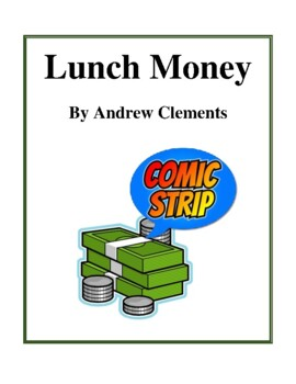 Novel study lunch money by andrew clements study guide tpt novel study lunch money by andrew clements study guide publicscrutiny Gallery