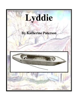 Novel Study, Lyddie (by Katherine Paterson) Study Guide