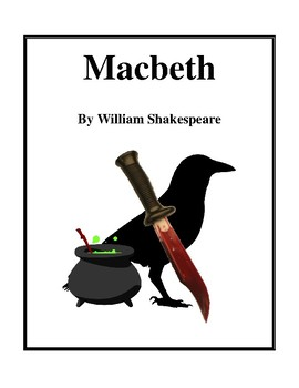 Novel Study, Macbeth (by William Shakespeare) Study Guide