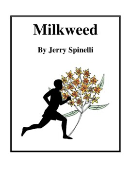 Novel Study, Milkweed (by Jerry Spinelli) Study Guide