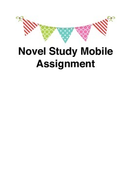 Novel Study Mobile For Differentiated Instruction