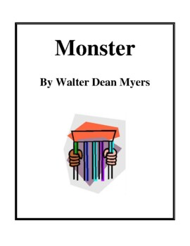 Novel Study, Monster (by Walter Dean Myers) Study Guide