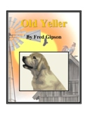 Novel Study, Old Yeller (by Fred Gipson) Study Guide