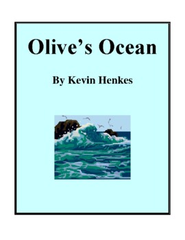 Novel Study, Olive's Ocean (by Kevin Henkes) Study Guide