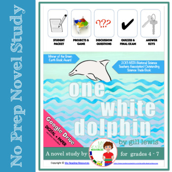 Novel Study:  One White Dolphin by Gill Lewis