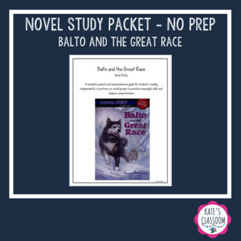 Novel Study Packet - Balto and the Great Race
