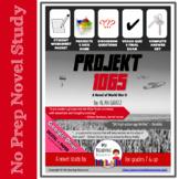 Novel Study Projekt 1065: A Novel of World War II by Alan