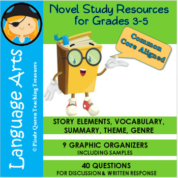 Novel Study Resources for Grades 3-5/Common Core Aligned