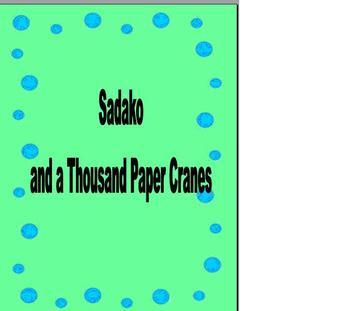 Novel Study Sadako and a Thousand Paper Cranes