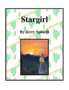 Novel Study, Stargirl (by Jerry Spinelli) Study Guide