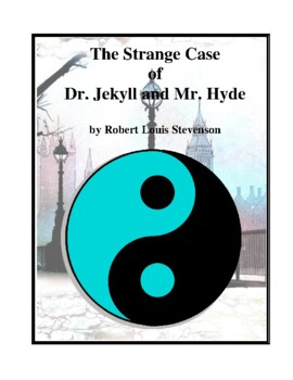 Novel Study, Strange Case of Dr. Jekyll and Mr. Hyde (by R